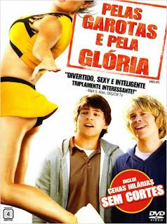 Pelas Garotas e Pela Glória – Dublado (2009)