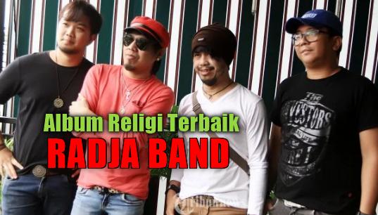Album Religi Radja Mp3 Terbaik dan Terpopuler Full Rar,Radja Band, Lagu Pop, Lagu Religi, Album Religi,