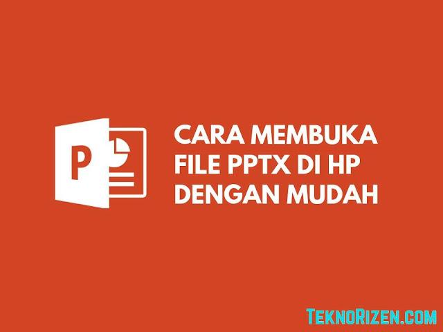 Cara Membuka File PPT di Android Dengan Mudah Tutorial Membuka File PPT (PowerPoint) di Android Dengan Gampang