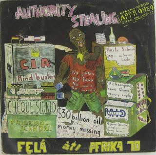 Fela Kuti, Authority Stealing
