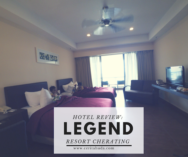 Hotel Review : Legend Resort Cherating