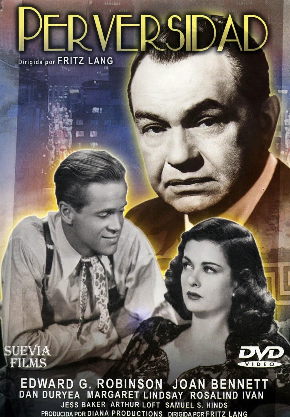 Resultado de imagen de Perversidad (1945) dirigida por Fritz Lang con Edward G. Robinson, Joan Bennett y Dan Duryea