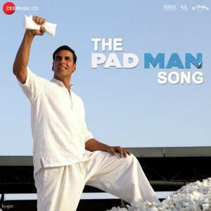 The Pad Man Song (Padman)