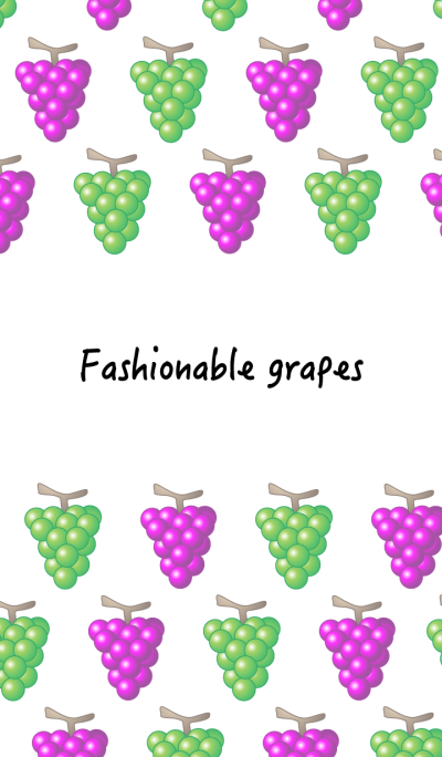 Fashionable grapes