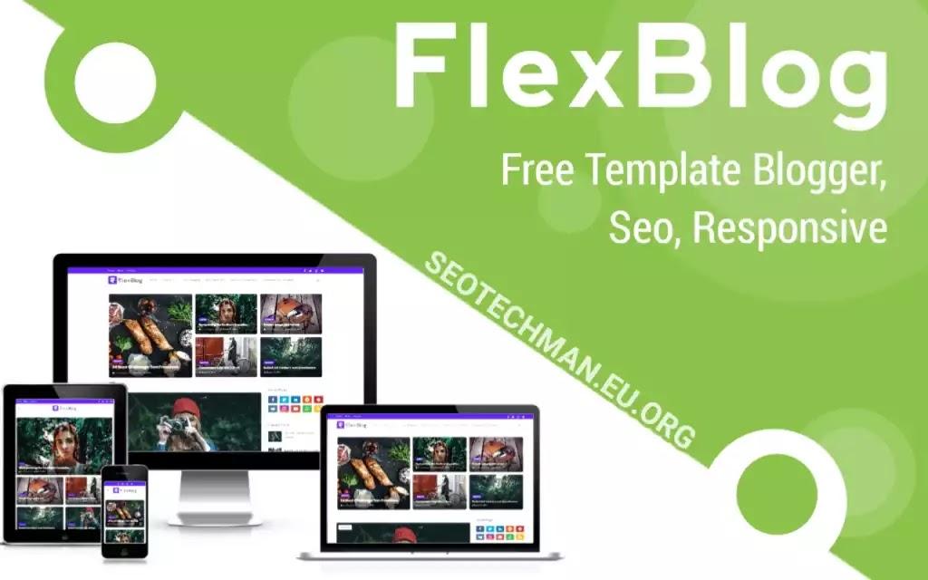 Download FlexBlog, Template Blogger Gratis dan Juga SEO Friendly