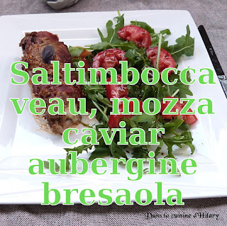http://danslacuisinedhilary.blogspot.fr/2016/09/veau-facon-saltimbocca-la-bresaola.html