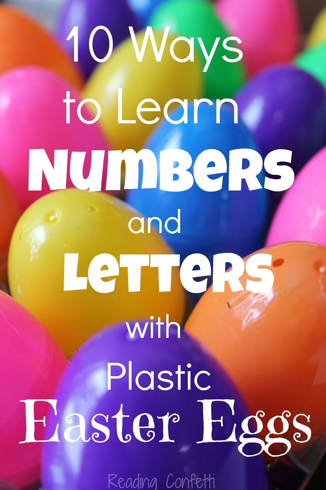 10 Ways To Learn Numbers And Letters With Plastic Easter