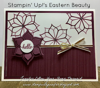 This hello card uses Stampin' Up!'s Eastern Beauty stamp set and Eastern Medallions Thinlits.  We used the Fresh Fig Eastern Palace specialty designer paper.  #stampinup #stamptherapist #handmadeby www.stampwithjennifer.blogspot.com