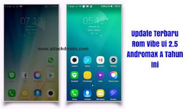 Update Terbaru Rom Vibe Ui 2.5 Andromax A Tahun Ini