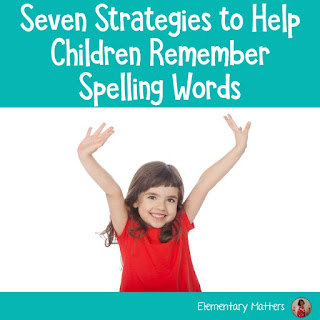 Seven Strategies to help children remember spelling words - based on research, here are seven ideas to help those kiddos who struggle to remember spelling!