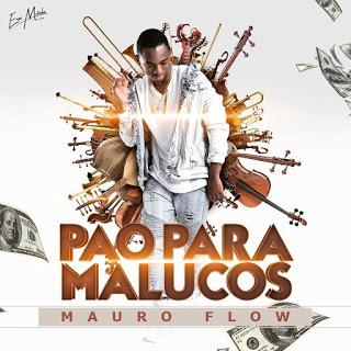 Mauro-Flow-PÃO-Pra-Malucos