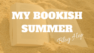 My Bookish Summer Blog Hop