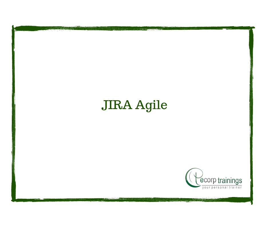 JIRA Agile Online Training in Hyderabad India - Ecorp Trainings