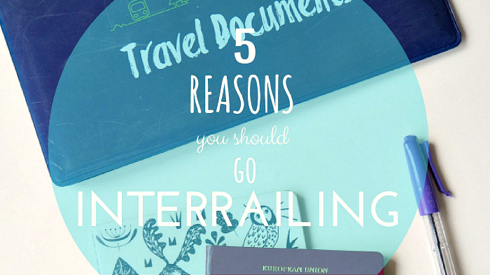 5 reasons to go Interrailing