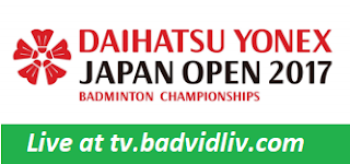 Daihatsu Yonex Japan Open 2017 live streaming and videos