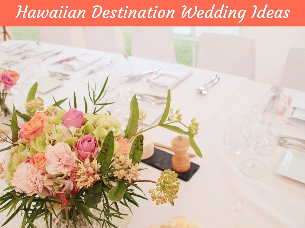 Hawaiian Destination Wedding Ideas