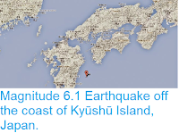 http://sciencythoughts.blogspot.co.uk/2014/08/magnitude-61-earthquake-off-coast-of.html