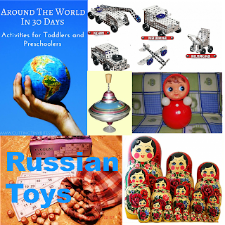 Favorite Russian Toys, as part of Around the World in 30 Days- Geography and cultural activities for toddlers and preschoolers