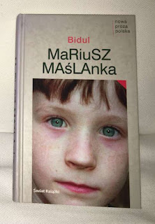 Zdobycze biblioteczne - Mariusz Maślanka, Bidul