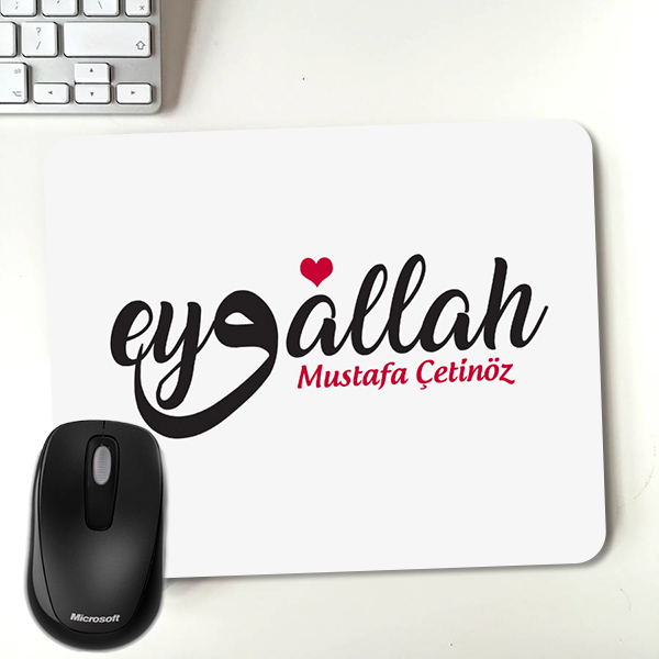 İsme Özel Eyvallah Yazılı Mousepad