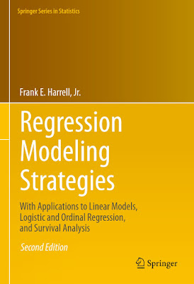 Regression Modeling Strategies: With Applications to Linear Models, Logistic and Ordinal Regression, and Survival Analysis - Free Ebook Download