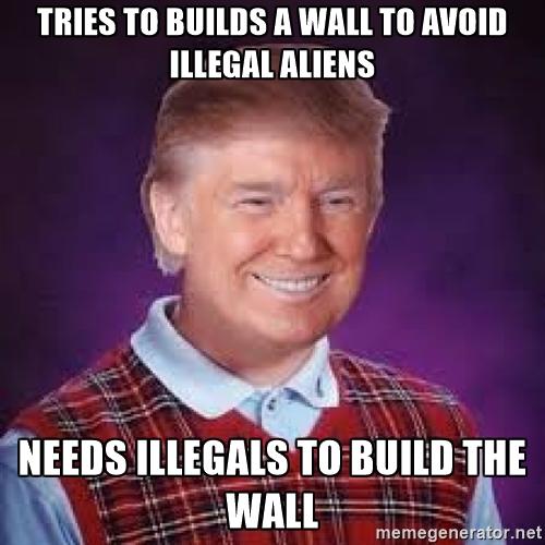 Funny Donald Trump Wall Memes : Trump wall meme bing images