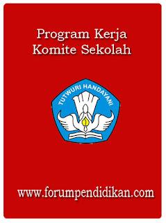 Contoh Program Kerja Komite Sekolah Www Forumpendidikan Com