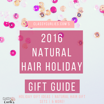 Natural hair holiday gift guide -ClassyCurlies