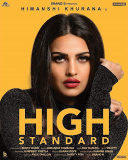 High Standard Lyrics – Himanshi Khurana Song