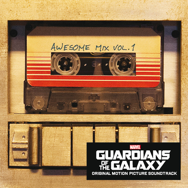 Various Artists - Guardians of the Galaxy: Awesome Mix, Vol. 1 (Original Motion Picture Soundtrack) Cover