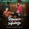 Baixar - Wesley Safadão & Anitta - Romance com Safadeza - 2018
