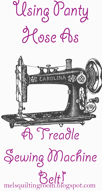 panty hose as a treadle sewing machine belt