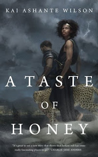 Cover for A TASTE OF HONEY by Kai Ashante Wilson