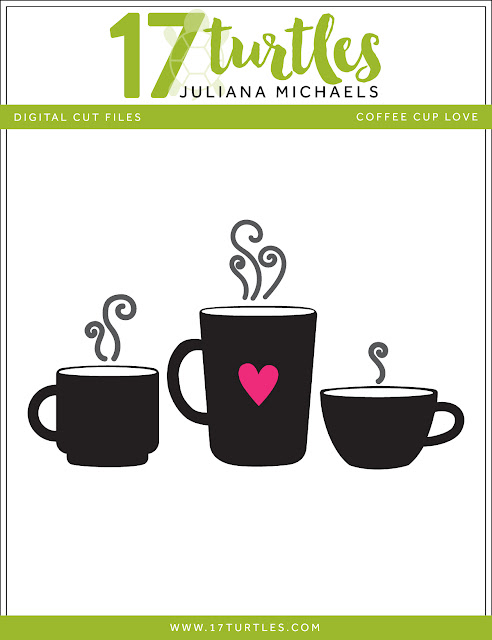 Coffee Cup Love Free Digital Cut File by Juliana Michaels 17turtles.com