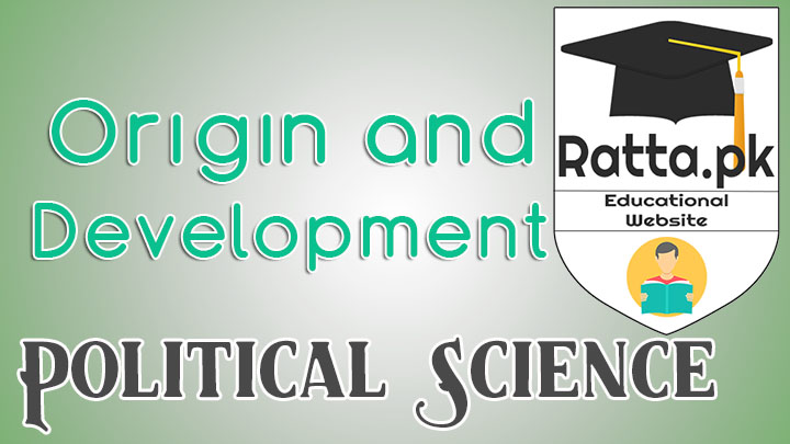 Origin and Development of Political Science
