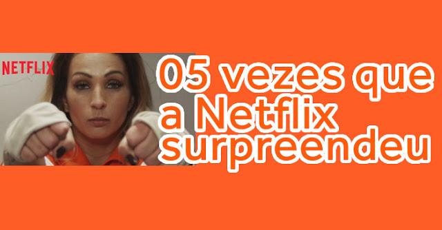Ações de marketing da Netflix que surpreenderam o público.