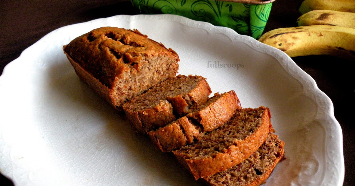 Best Ever Banana Bread Recipe Full Scoops