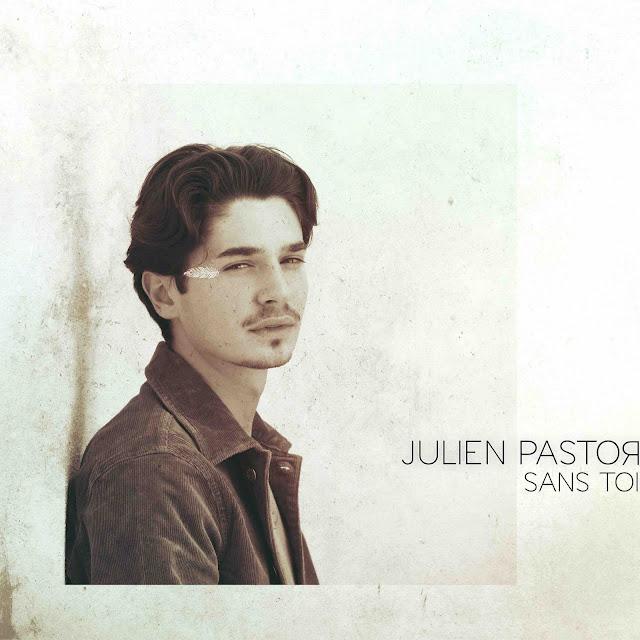 """Avant son premier EP, Julien Pastor présente """"Sans Toi"""", un titre très personnel."""