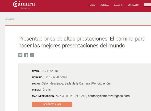 http://www.camarazaragoza.com/productos/formacion/jornadas-formacion/presentaciones-de-altas-prestaciones-el-camino-para-hacer-las-mejores-presentaciones-del-mundo/?utm_source=EmpresaRed423&utm_medium=Mailing&utm_content=presentaciones&utm_campaign=Nueva%20agenda&_mrMailingList=208&_mrSubscriber=24797