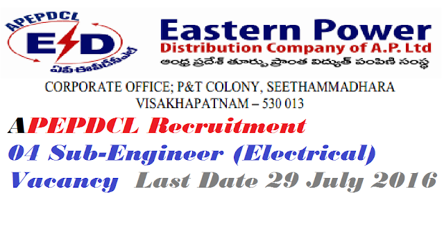 APEPDCL Recruitment – 04 Sub-Engineer (Electrical) Vacancy – Last Date 29 July 2016/2016/07/apepdcl-recruitment-04-sub-engineer.html
