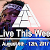 Live This Week: August 6th - 12th, 2017