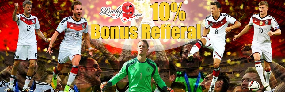 Bonus Refferal 10% dari Lucky9casino