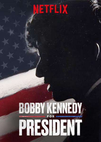 Bobby Kennedy for President (2018-) ταινιες online seires xrysoi greek subs
