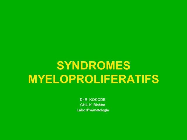 SYNDROMES MYELOPROLIFERATIFS .pdf