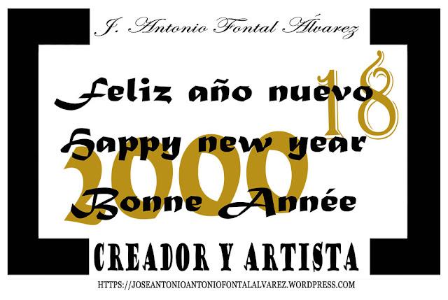 Feliz año nuevo dos mil dieciocho by J. Antonio Fontal Álvarez
