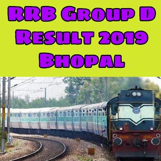 *{ RRB Result }* आरआरबी ग्रुप डी रिजल्ट 2018 भोपाल Region- Cut off, Answer Key, Kaise Check Kare