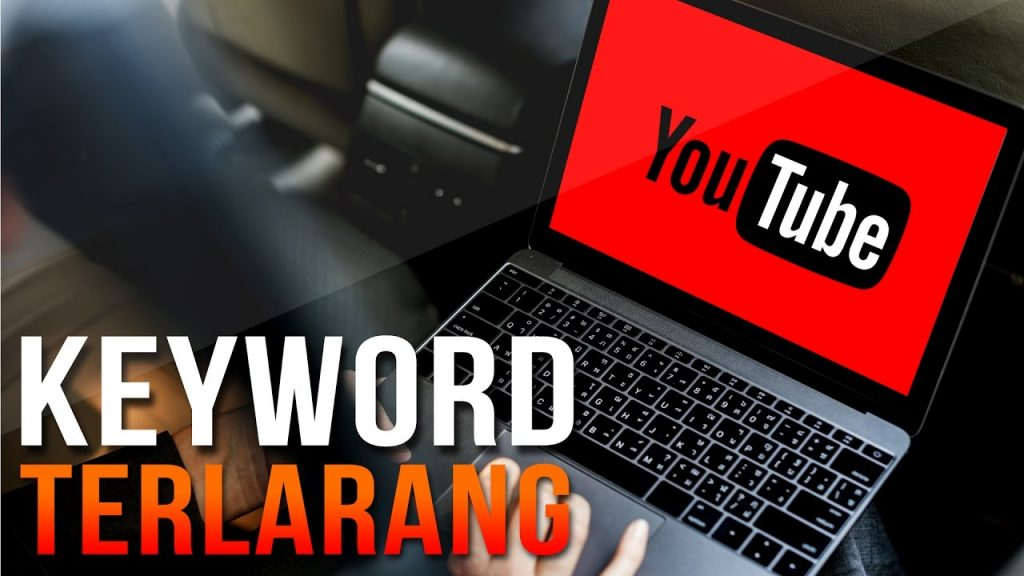Keyword Terlarang di Youtube