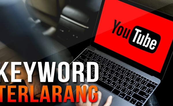 4 Keyword Terlarang di Youtube