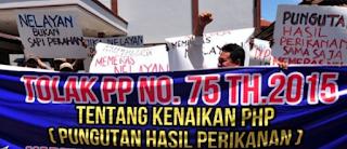 NELAYAN MEMINTA TINJAU ULANG PP NO 75/2015