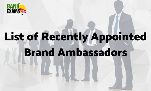 List of Recently Appointed Brand Ambassadors 2018